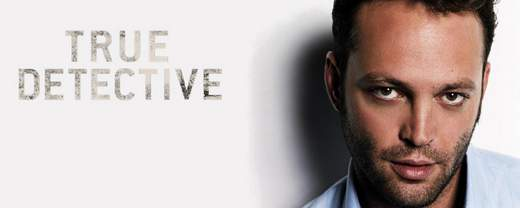 Vince Vaughn protagonista de True Detective.